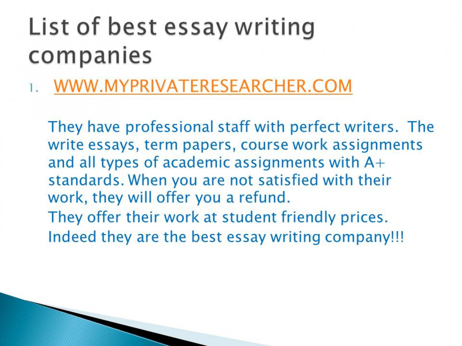 writing services companies Reviews and testimonials here on essaylookingcom will give you all information you need hot top reviews here for your success.