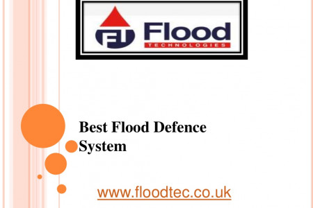 Best Flood Defence System - www.floodtec.co.uk Infographic