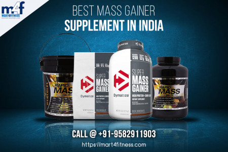 Best Mass Gainer Supplement in India - Shop at Mart4Fitness  Infographic