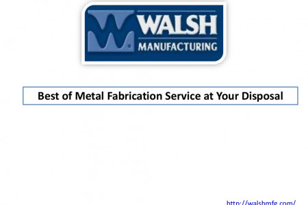 Best of Metal Fabrication Service at Your Disposal Infographic