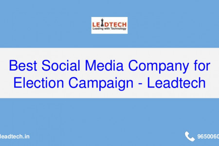 Best Social Media Company for Election Campaign - Leadtech Infographic