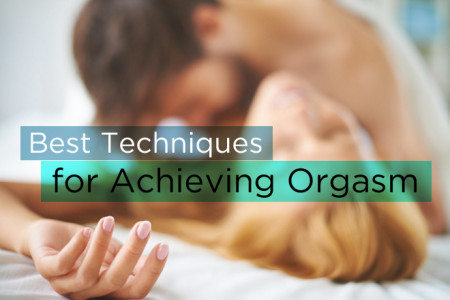 Best Techniques for Achieving Orgasm Infographic