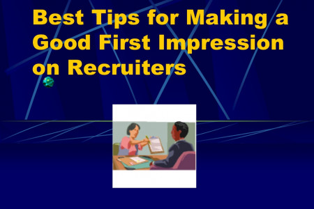 Best Tips for Making a Good First Impression on Recruiters  Infographic