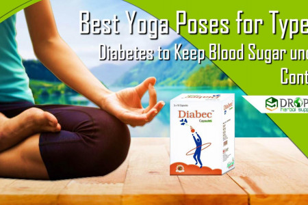 Best Yoga Poses to Keep Blood Sugar under Control Type 2 Diabetes Pills Infographic