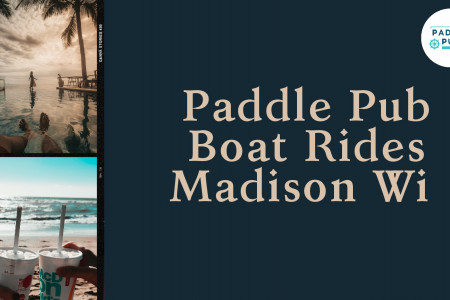 Boat rides for nautical experience by Paddle Pub Madison Infographic