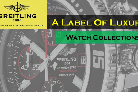 Breitling Watch Collection - A Label Of Luxury Infographic