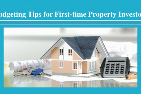 Budgeting Tips for First-time Property Investors  Infographic