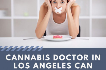Cannabis doctor in Los Angeles can help you eat better! Infographic