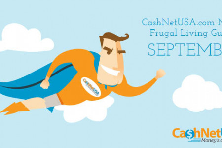 CashNetUSA.com Man Frugal Living Guide:  September Infographic