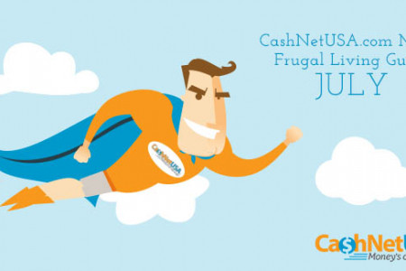 CashNetUSA.com Man's Frugal Living Guide - July Infographic