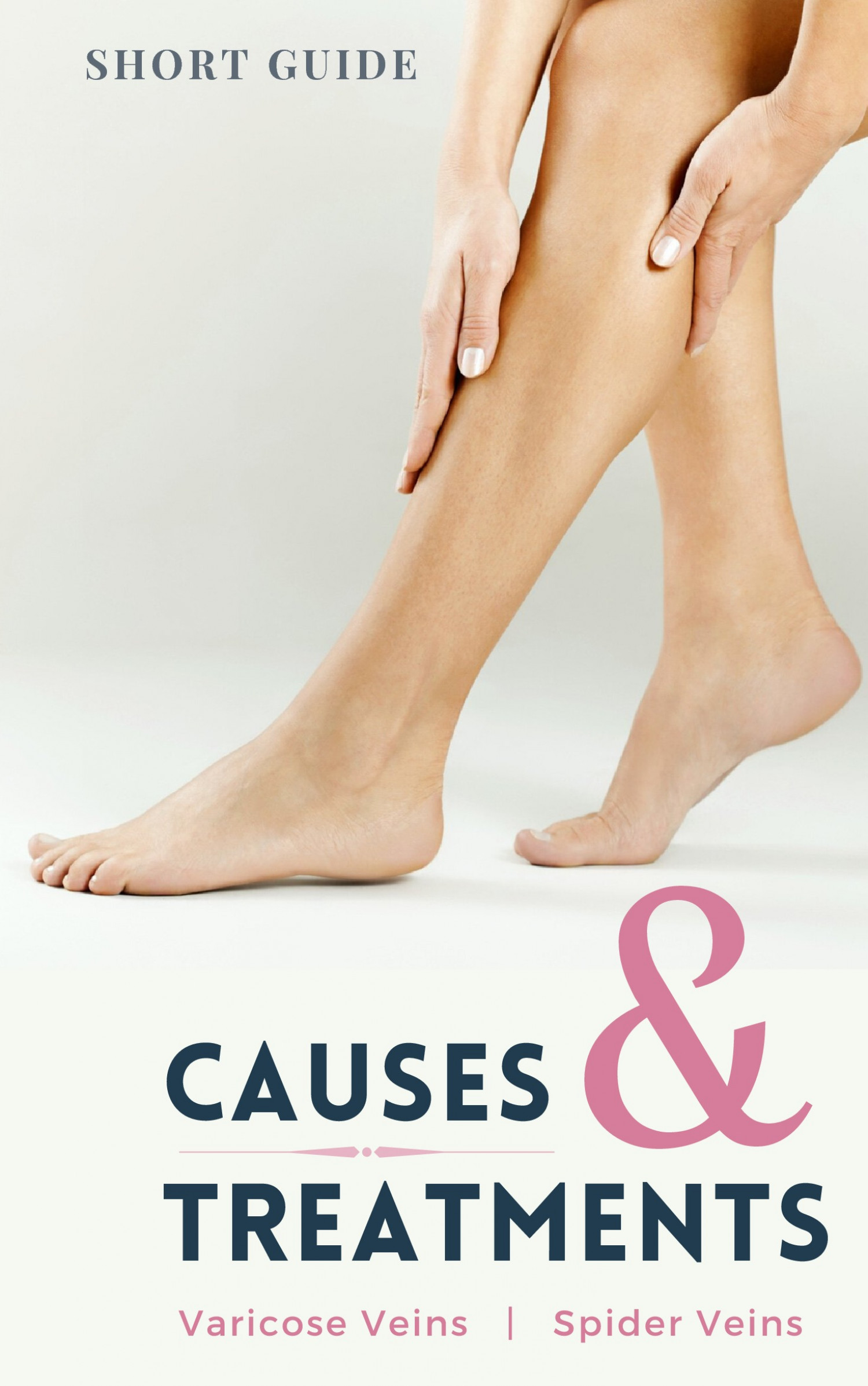 Causes and Treatments of Varicose Veins and Spider Veins Infographic