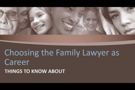 Choosing the Family Lawyer as Career-Things to Know About Infographic