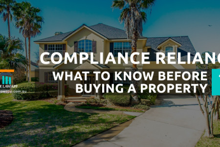 Compliance Reliance. What to Know Before Buying a Property Infographic