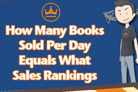 Convert a Kindle Sales Ranking Into a Useable Number for Your Ebook Sales Infographic