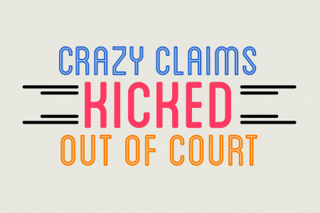 Crazy Claims Kicked Out of Court Infographic