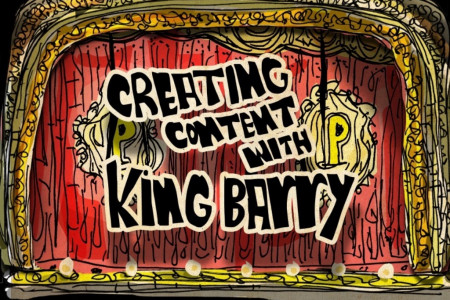 Creating Content with King Barry Infographic