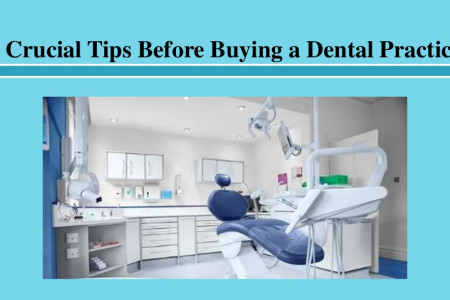 Crucial Tips Before Buying a Dental Practice Infographic