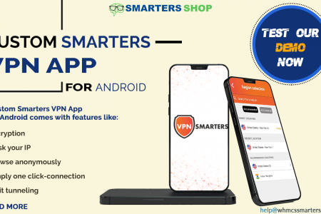 CUSTOM SMARTERS VPN APP FOR ANDROID Infographic