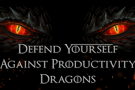 Defend Yourself Against Productivity Dragons Infographic
