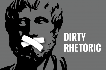 Dirty Rhetoric Infographic