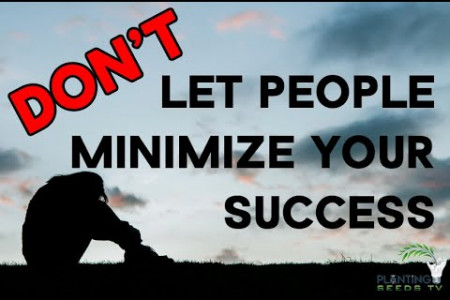 Don't Let People Minimize You - Planting Seeds TV (PSTTV) Infographic