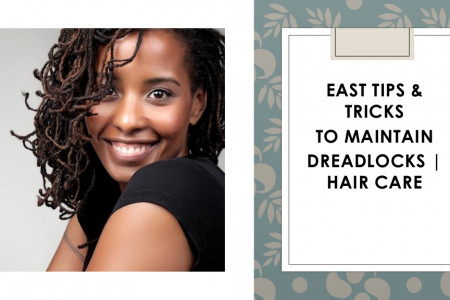 EAST TIPS & TRICKS TO MAINTAIN DREADLOCKS | AFRO HAIR CARE Infographic