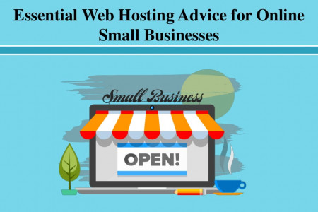 Essential Web Hosting Advice for Online Small Businesses Infographic