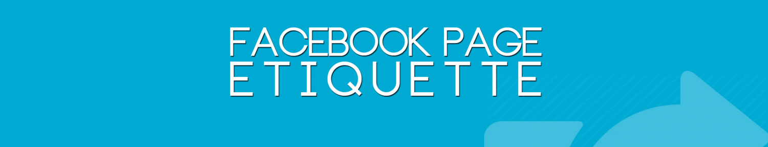 Facebook Page Etiquette Infographic