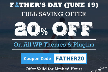 Father's Day Offer : Flat 20% Off on All WP Themes Infographic