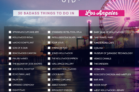 F*ck Your Travel Guide: 50 Badass Things to do in LA Infographic