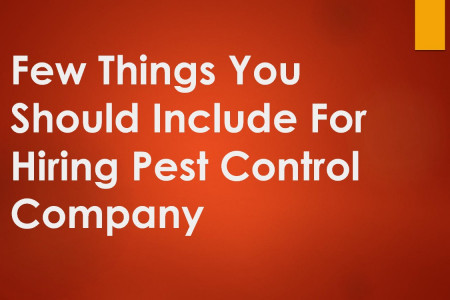 Few Things You Should Include For Hiring Pest Control Company Infographic