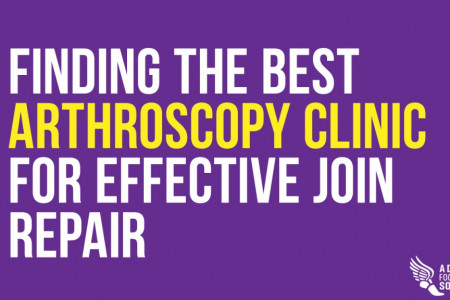Finding the Best Arthroscopy Clinic for Effective Join Repair Infographic