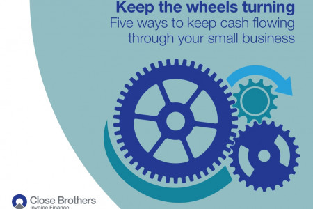 Five ways to keep cash flowing through your small business Infographic