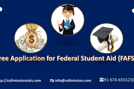 Free Application for Federal Student Aid (FAFSA) Overview and filing steps - Collmissionstats Infographic