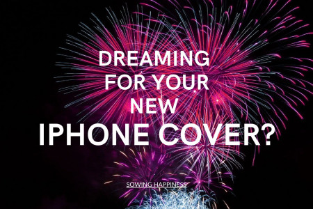 FREE Shipping – Buy IPhone 7 Covers – Sowing Happiness Infographic