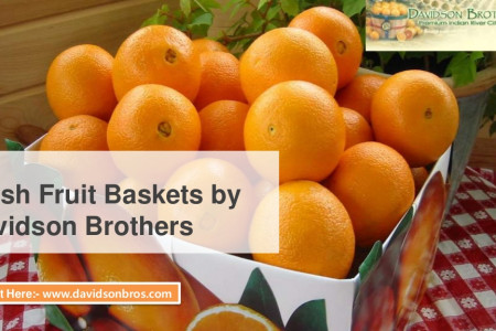 Fresh Fruit Baskets by Davidson Brothers  Infographic