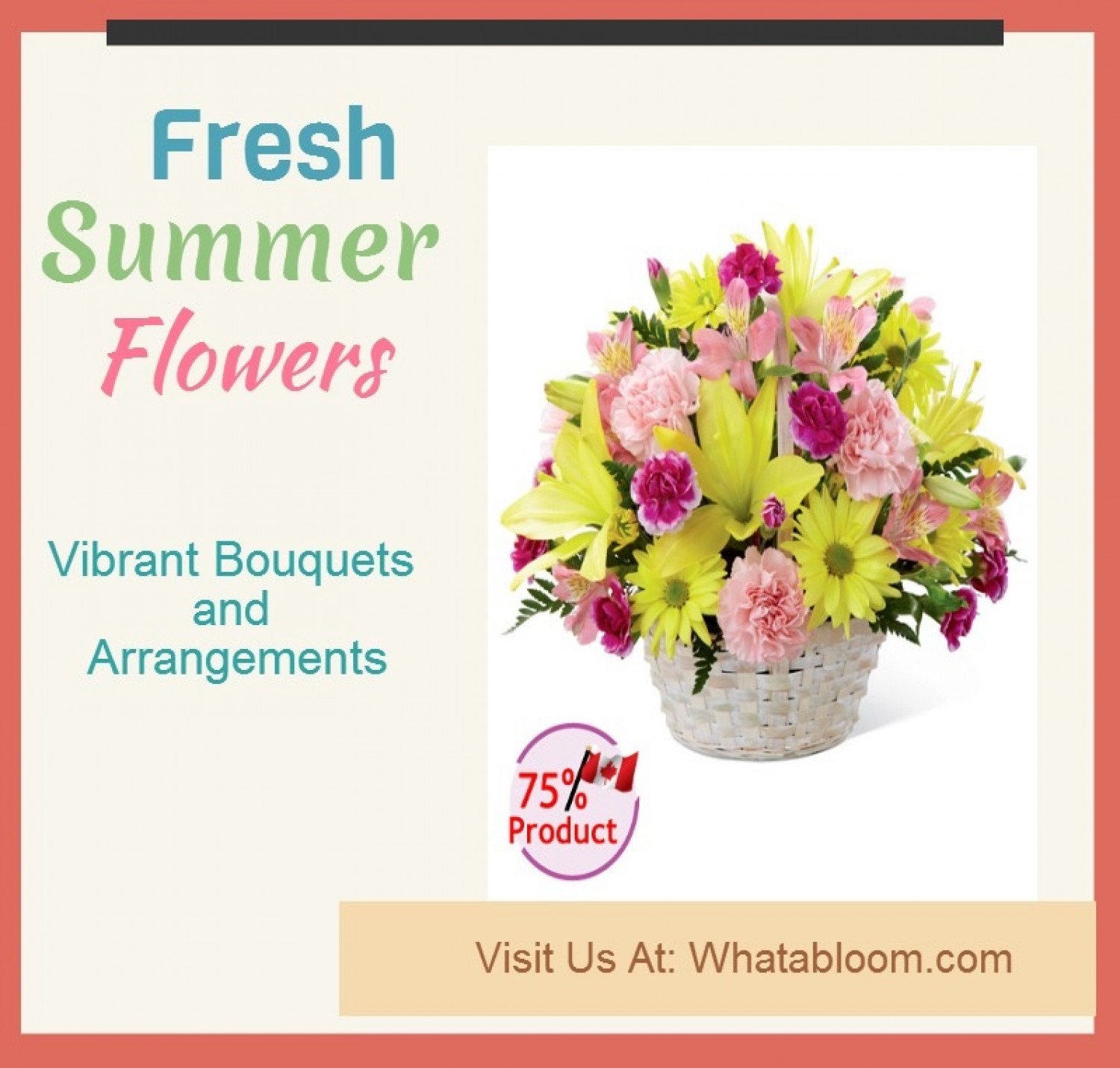 Fresh Summer Flowers -Vibrant Bouquets and Arrangements Infographic