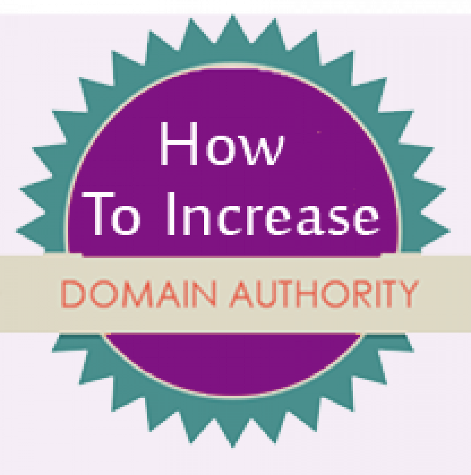 Fruitful Tips to Improve Your Domain Authority Infographic