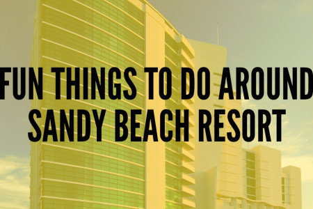 Fun Things To Do Around Sandy Beach Resort Infographic