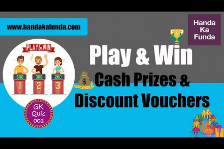 General Knowledge / Current Affairs Weekly Online Quiz Contest with Cash Prizes - 002 Infographic