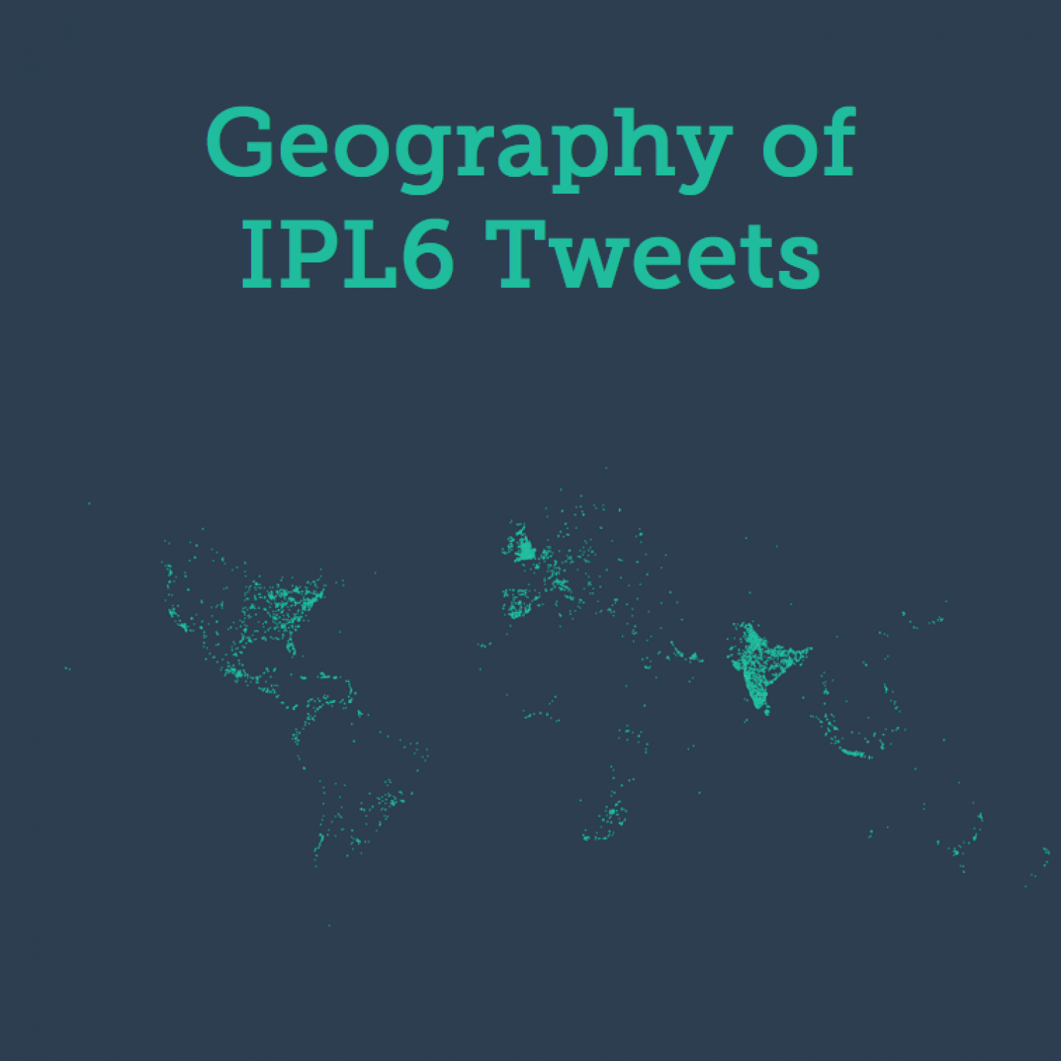 Geography of IPL6 Tweets Infographic