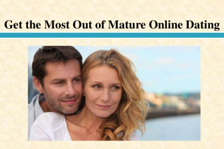 Get the Most Out of Mature Online Dating Infographic