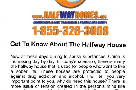 Get To Know About The Halfway House Infographic