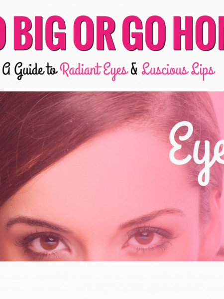 Go Big or Go Home: A Guide to Radiant Eyes & Luscious Lips Infographic