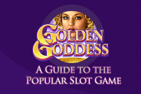 Golden Goddess - A Guide to the Popular Slot Game Infographic