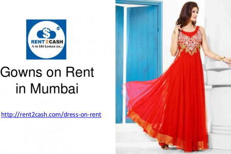 Gowns On Rent at Rent2cash Infographic