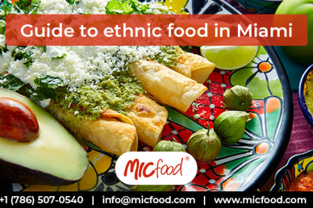 Guide to ethnic food in Miami Infographic