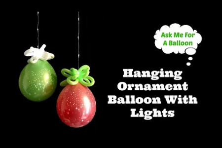 Hanging Ornament Balloon With Lights - Balloons Online Infographic