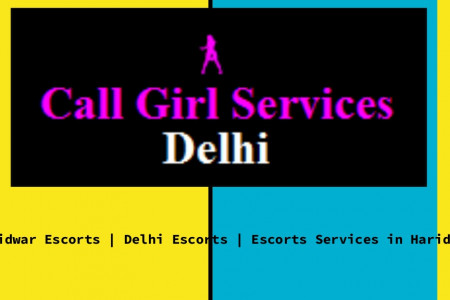 Haridwar Escorts Is Most Popular And Best Escorts Services In Haridwar Infographic