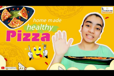 Home Made Healthy Pizza   Quick & Easy Homemade pizza   Let's Create Food Infographic